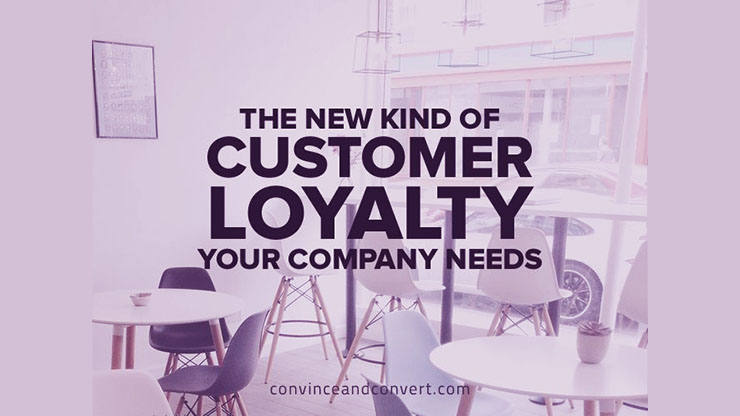 The-New-Kind-of-Customer-Loyalty-Your-Company-Needs